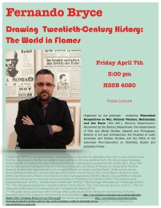 """flyer for lecture by Fernando Bryce tiled """"Drawing Twentieth Century History: The World in flames"""" April 2017"""