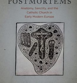 bookcover of Bradford A. Bouley's Pious Postmortems - Anatomy, Sanctity, and the Catholic Church in Early Modern Europe