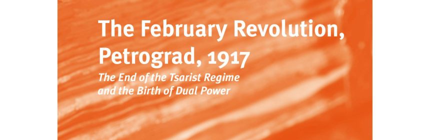 bookcover of Tsuyoshi Hasegawa's The February Revolution, Petrograd, 1917 The End of the Taoist regime and the Birth of Dual Power