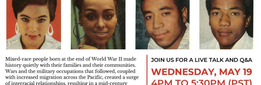 Flyer for Zoom talk for Mixed Race Black Identities in Post-War Japan and Okinawa on 5/19/21 for 4PM to 5:30PM