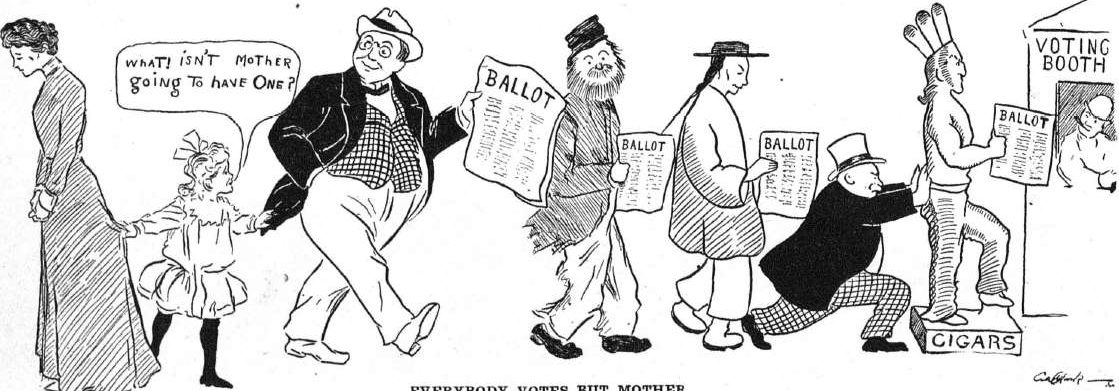 "Cartoon depicting little girl, asking one of four men going to voting booth with their ballots, ""What! Isn't mother going to have one?"""
