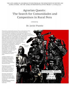 """flyer for """"Agrarian Quests: The Search for Comunidades and Campesinos in Rural Peru,"""" a lecture by Javier Puente"""