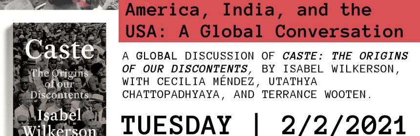 Flyer for Zoom talk for Race and Caste in Latin America, India, and the USA: A Global Conversation on 2/2/21 from 12-1:30PM