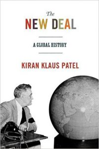 bookcover of Kiran Klaus Patel's The New Deal: A Global History