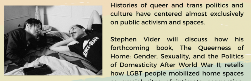 Flyer for The Queerness of Home: Public History and the Domestic Archive on 5/7/21 at 12PM