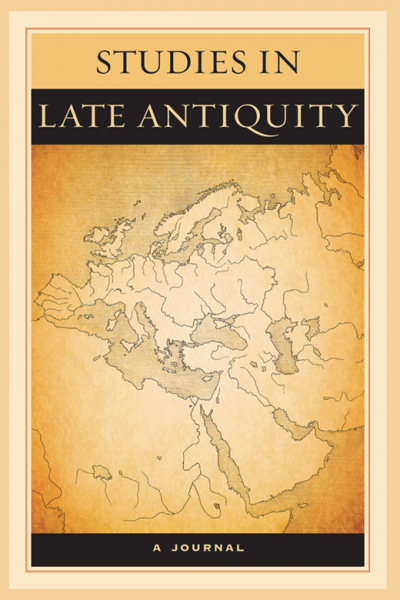 Studies in Late Antiquity, A Journal book cover