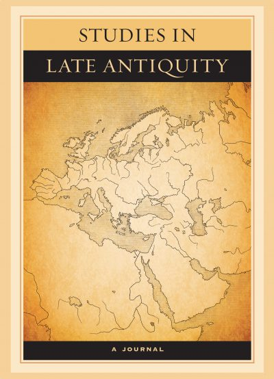 bookcover of Studies in Late Antiquity A Journal