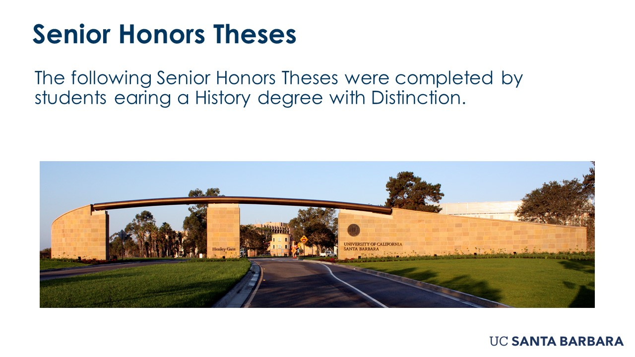 """Slide for Senior Honor Theses. """"The following Senior Honors Theses were completed by students earning a History degree with Distinction"""""""