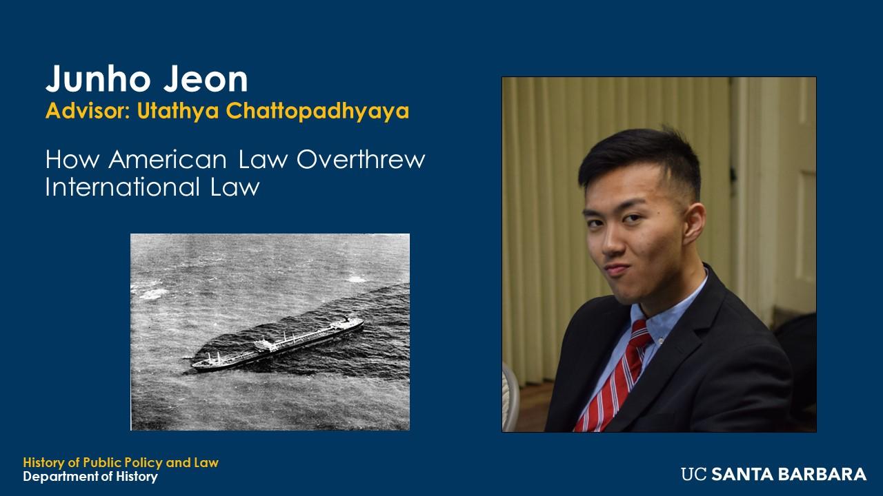 "Slide for Junho Jeon. ""How American Law Overthrew International Law"""
