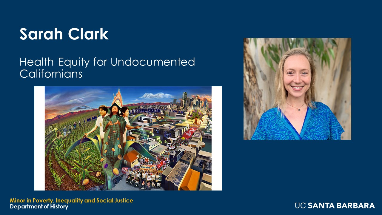 """Slide for Sarah Clark. """"Health Equity for Undocumented Californians"""""""