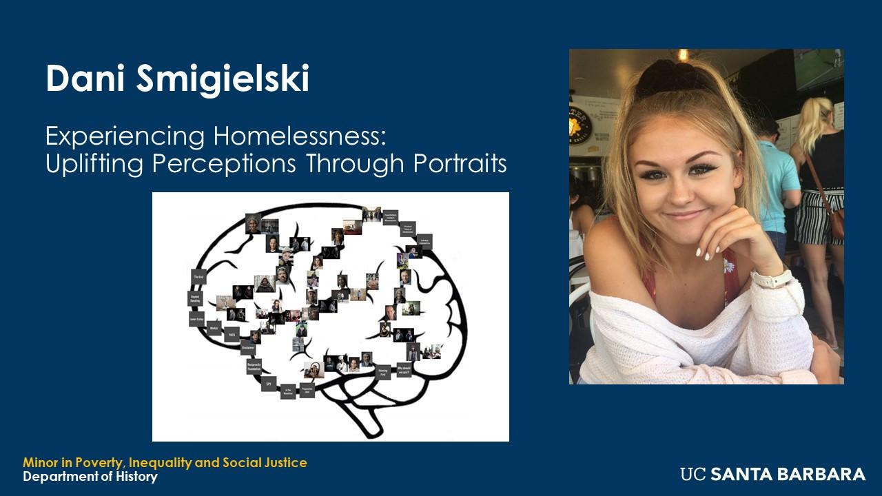 "Slide for Dani Smigielski. ""Experiencing Homelessness: Uplifting Perceptions Through Portraits"""