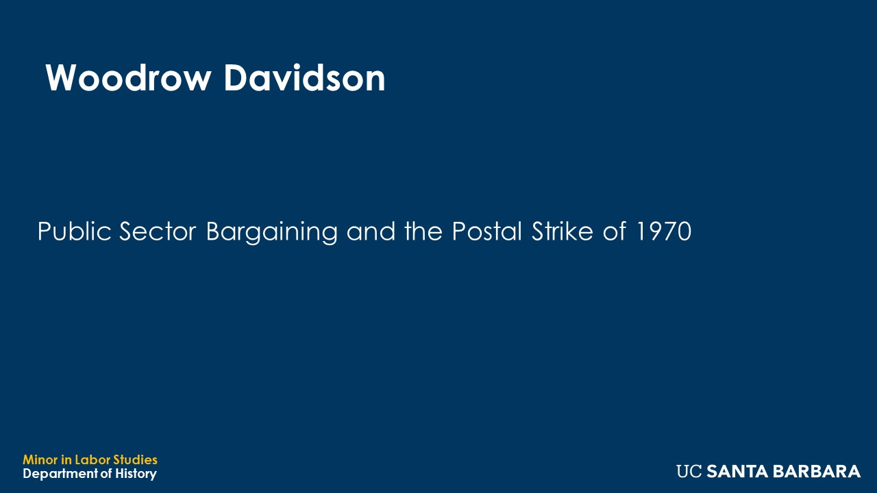 """Banner for Woodrow Davidson. """"Public Sector Bargaining and the Postal Strike of 1970"""""""