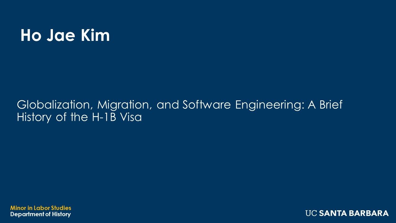 """Banner for Ho Jae Kim. """"Globalization, Migration, and Software Engineering: A Brief History of the H-1B Visa"""""""