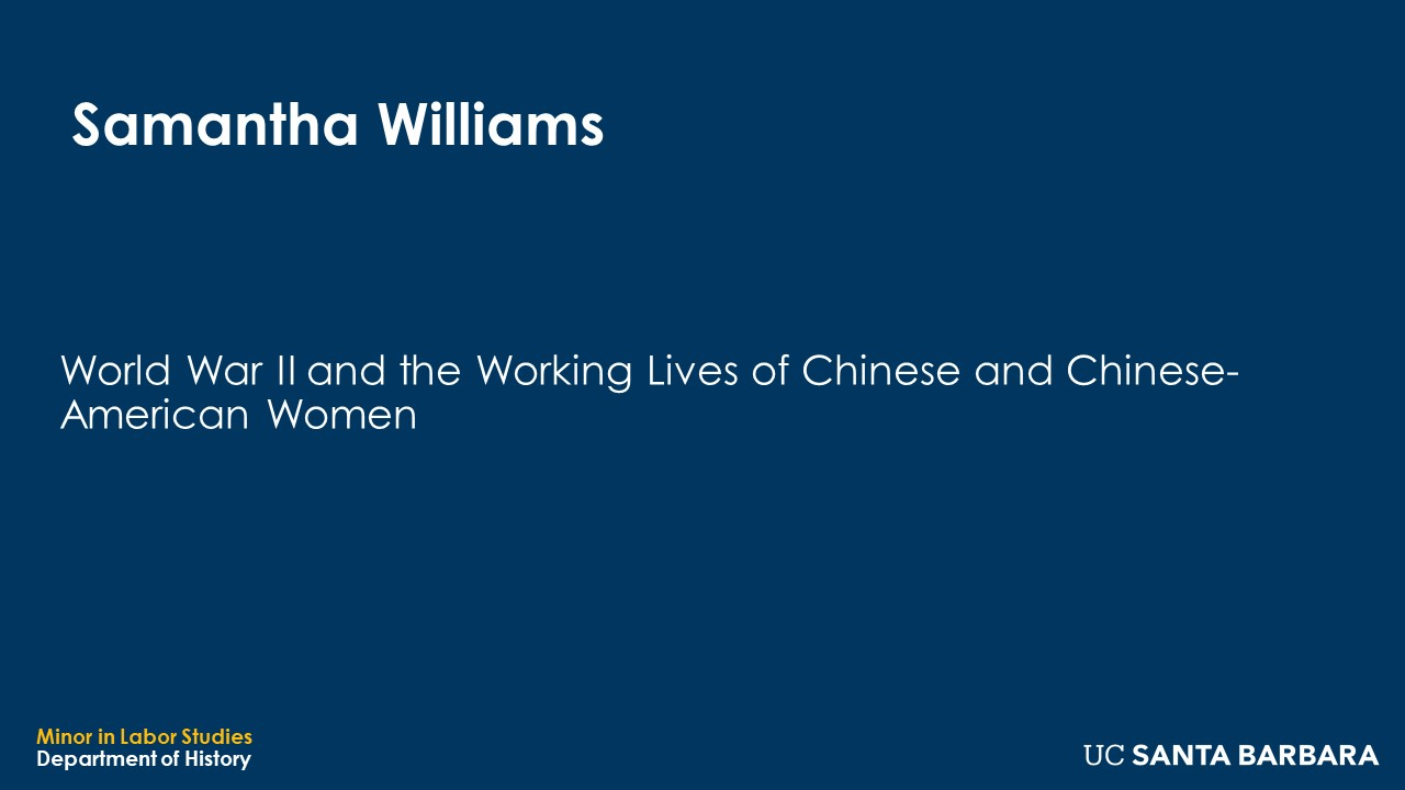 """Banner for Samantha Williams. """"World War II and the Working Lives of Chinese and Chinese-American Women"""""""