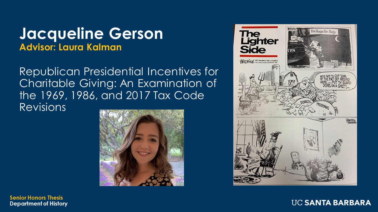 """Slide for Jacqueline Gerson. """"Republican Presidential Incentives for Charitable Giving: An Examination of the 1969, 1986, and 2017 Tax Code Revisions"""""""