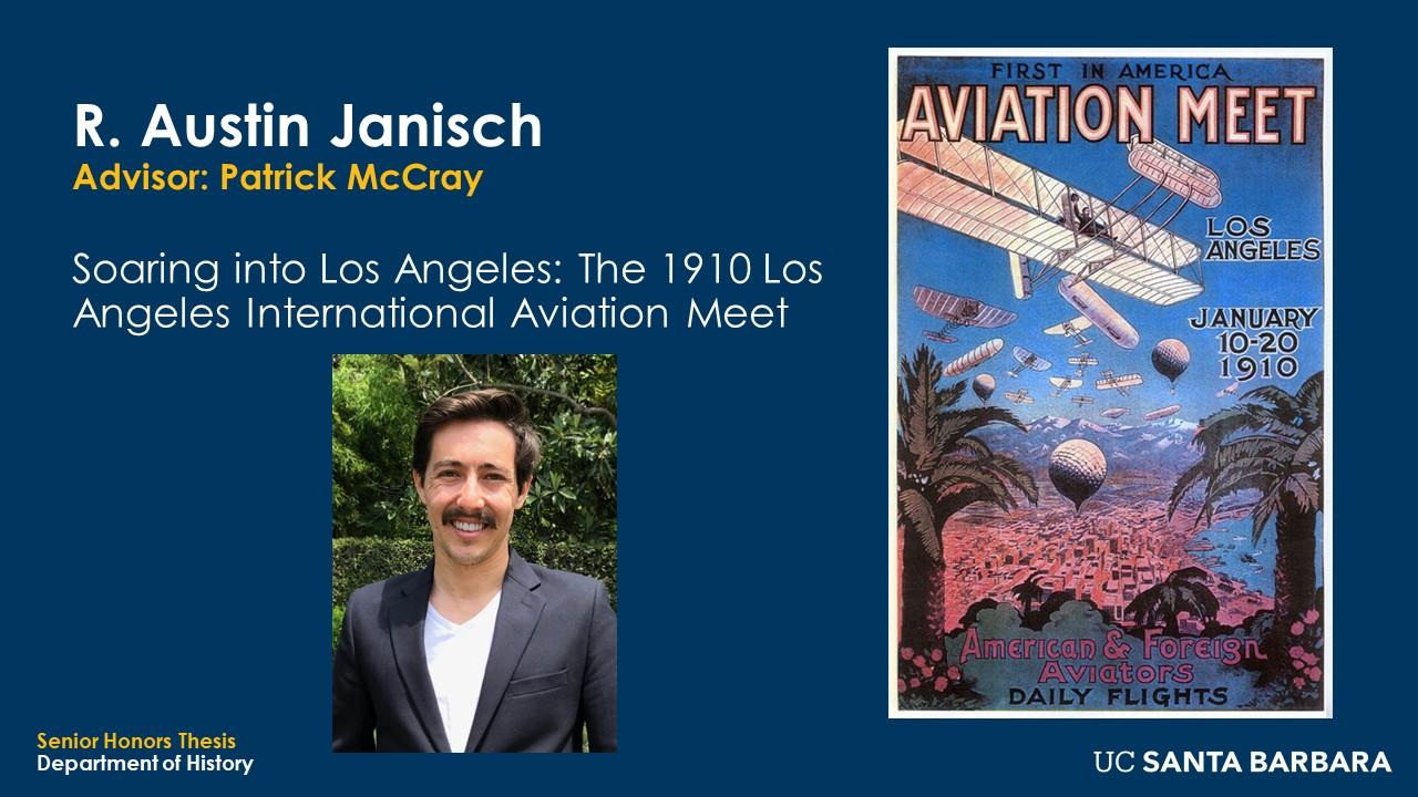 "Slide for R. Austin Janisch. ""Soaring into Los Angeles: The 1910 Los Angeles International Aviation Meet"""