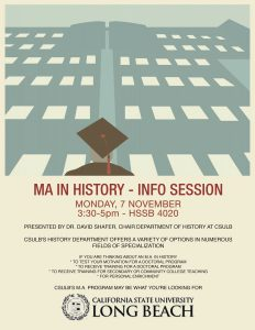 flyer for Phi Alpha Theta Meeting: Learn About CSU Long Beach's M.A. in History Program Oct. 2016