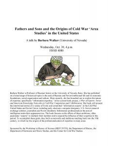 """flyer for Barbara Walker, """"Fathers and Sons and the Origins of Cold War 'Area Studies' in the United States"""""""