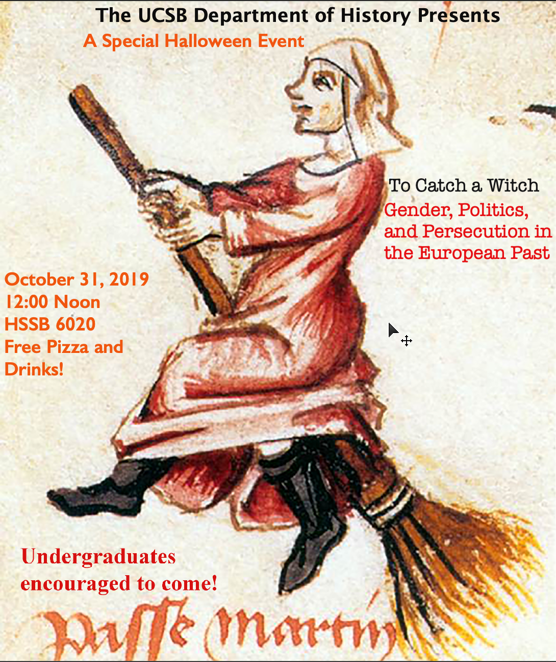 "flyer for Brad Bouley, ""To Catch a Witch: Gender, Politics, and Persecution in the European Past"""