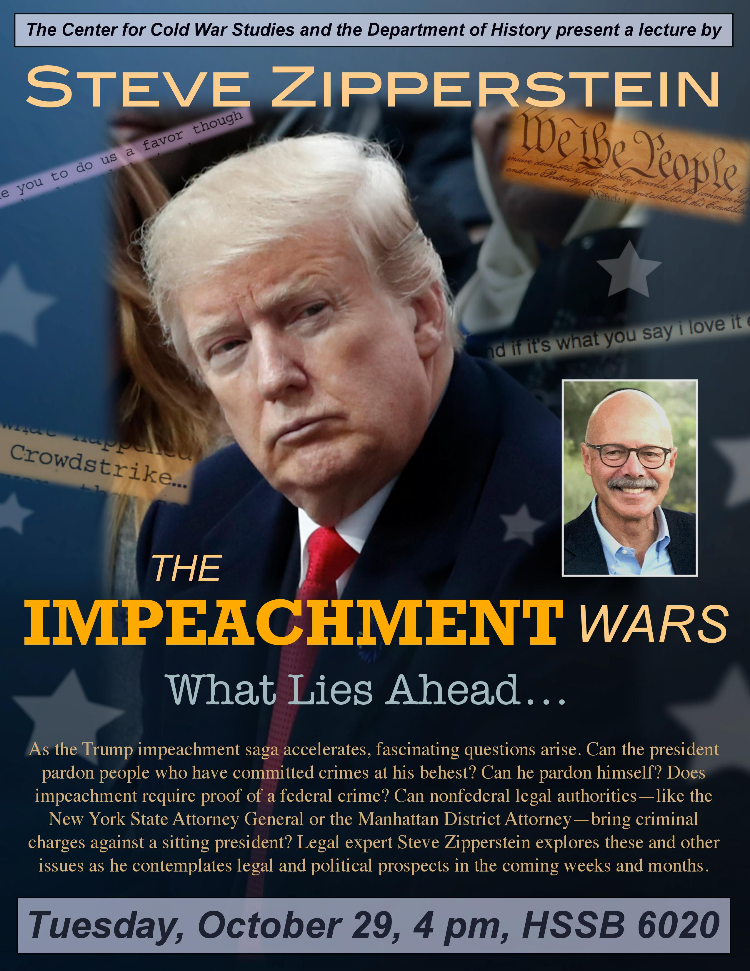 "flyer for Steve Zipperstein, ""The Impeachment Wars: What Lies Ahead"""