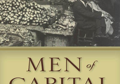 bookcover of Sherene Seikaly titled Men of Capital Scarcity and Economy in Mandate Palestine